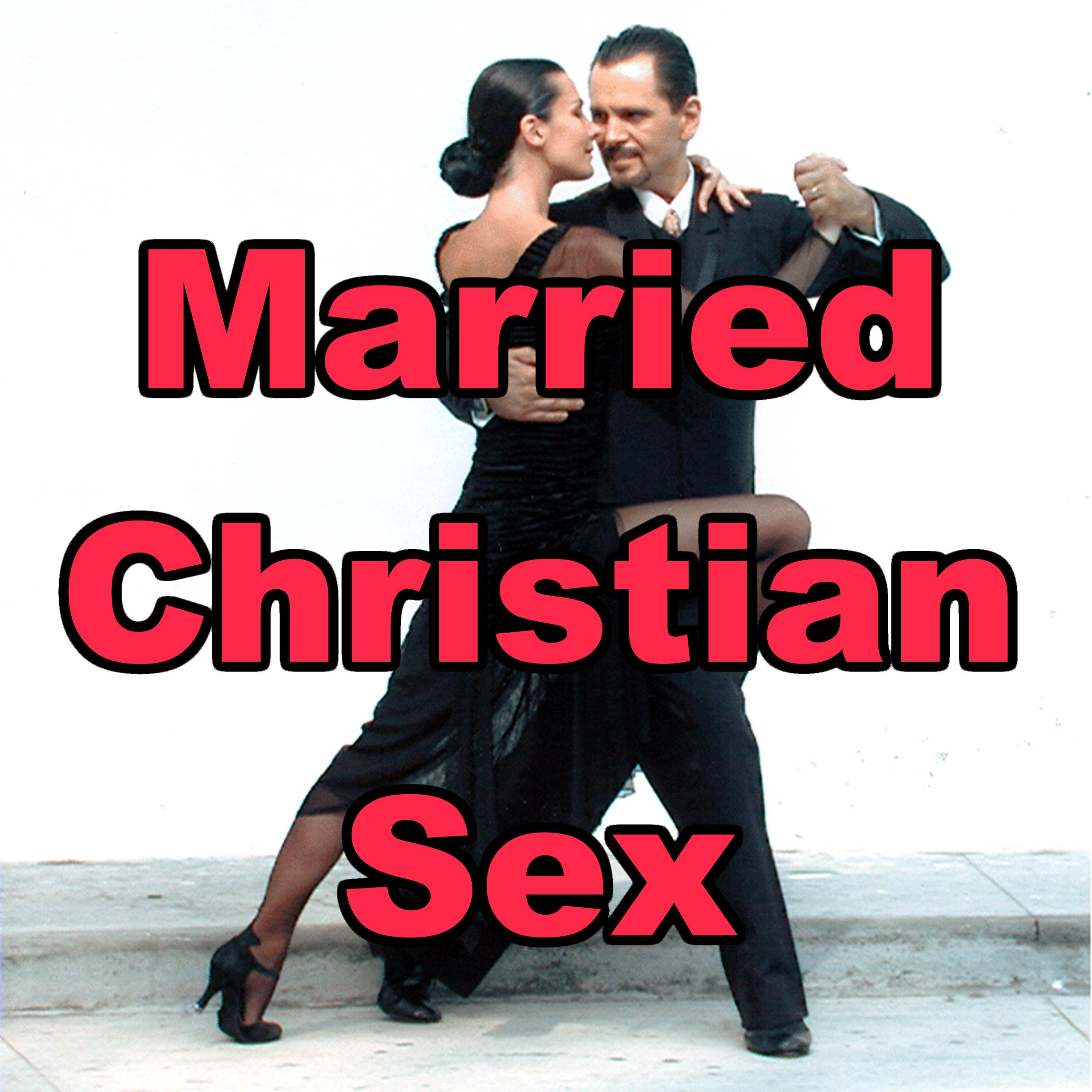 Married Christian Sex